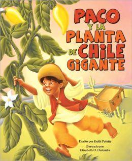 Paco y la planta de chile gigante