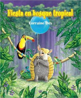 Fiesta en el bosque tropical (The Rain Forest Party)