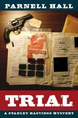 Trial (Stanley Hastings Series #11)