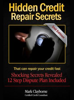 Hidden Credit Repair Secrets: That Can Fix Your Credit