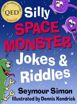 Silly Space Monster Jokes & Riddles