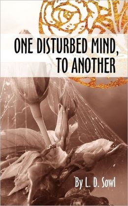 One Disturbed Mind, To Another