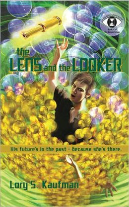 The Lens and the Looker (Verona Trilogy #1)