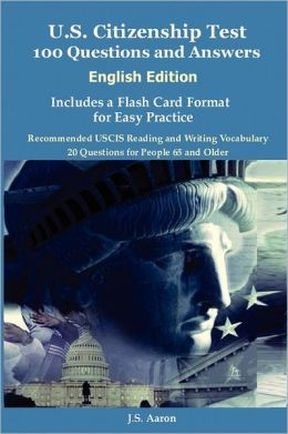 E Book Download US Citizenship Test English Edition 100 Questions And Answers Includes A Flash Card Format For Easy Practice Pdf Pages 132