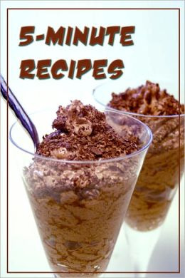 5-Minute Recipes