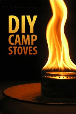 DIY Camp Stoves