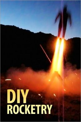 DIY Rocketry!
