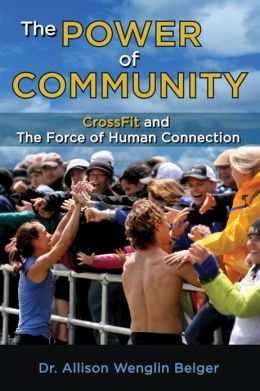 The Power of Community: CrossFit and the Force of Human Connection