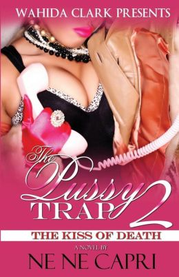 The Pussy Trap 2