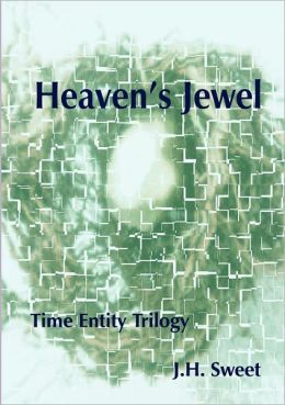 Heaven's Jewel (The Time Entity Trilogy)