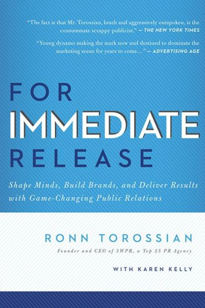 For Immediate Release: Shape Minds, Build Brands, and Deliver Results with Game-Changing Public Relations