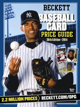 Beckett Baseball Card Price Guide No. 36: 2014 Edition