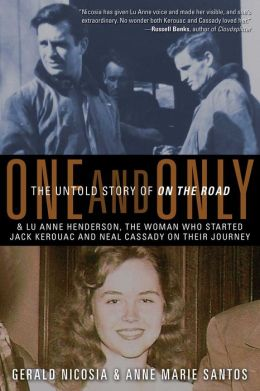 One and Only: The Untold Story of On the Road