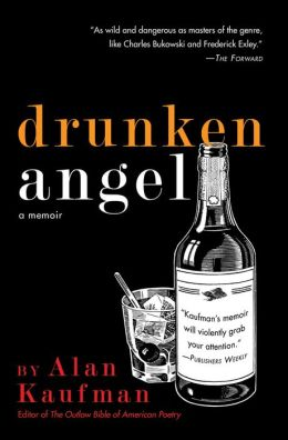 Drunken Angel: A Memoir