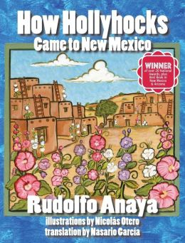 How Hollyhocks Came to New Mexico