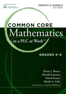 Common Core Mathematics in a PLC at Work, Grades 6-8