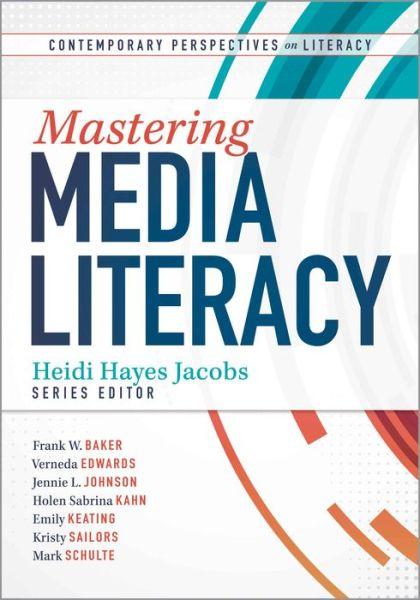 Download books at google Mastering Media Literacy English version by Heidi Hayes Jacobs PDF CHM ePub