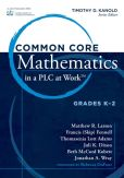 Book Cover Image. Title: Common Core Mathematics in PLC at Work, Grades K-2, Author: Timothy Kanold