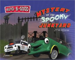 Auto-B-Good - Mystery of the Spooky Junkyard