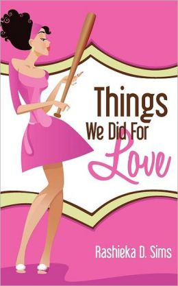 Things We Did For Love