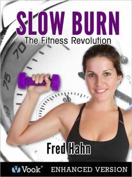 Slow Burn Fitness (Enhanced Edition)