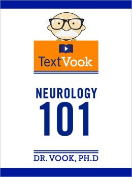 Neurology 101: The TextVook