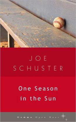 One Season in the Sun