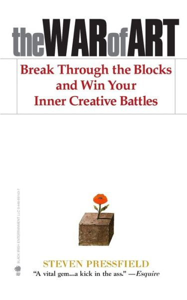 Free e books to download The War of Art: Break Through the Blocks and Win Your Inner Creative Battles 9781936891023 (English Edition) by Steven Pressfield PDF FB2