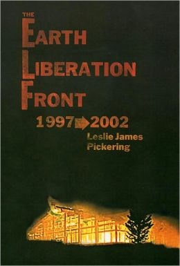 The Earth Liberation Front 1997-2002