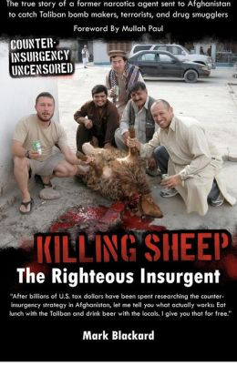 Killing Sheep: The Righteous Insurgent