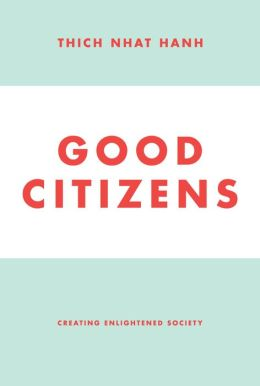 Good Citizens: Creating Enlightened Society