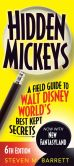 Book Cover Image. Title: Hidden Mickeys:  A Field Guide to Walt Disney World's Best Kept Secrets, Author: Steven M. Barrett