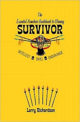 The Essential Armchair Guide to Winning Survivor