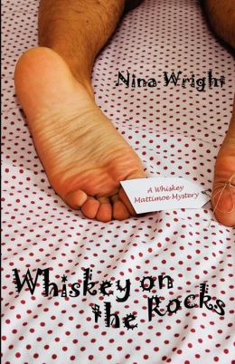 Whiskey on the Rocks: A Whiskey Mattimoe Mystery