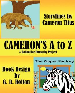 Cameron's A - Z: A Habitat for Humanity Project