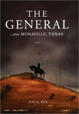 The General and Monaville, Texas