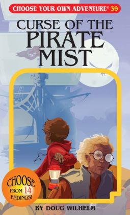 Curse of the Pirate Mist (Choose Your Own Adventure Series)