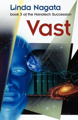 Vast: Book 3 of the Nanotech Succession
