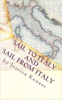 Sail To Italy and Sail From Italy