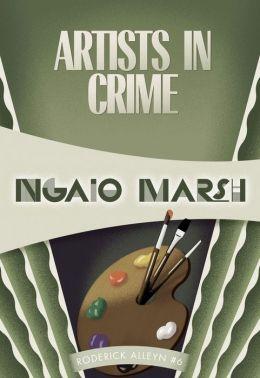 Artists in Crime: Inspector Roderick Alleyn #6