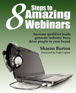 8 Steps to Amazing Webinars