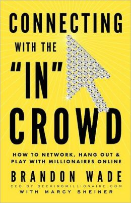 Connecting With The In Crowd