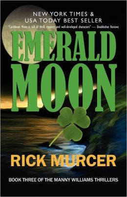 Emerald Moon: Manny William's Thriller