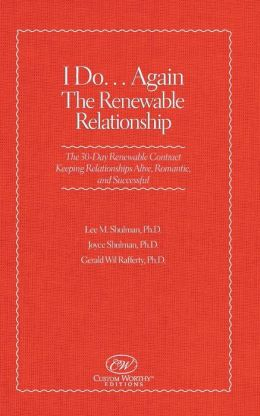 I Do....Again: The Renewable Relationship