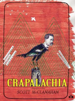 Crapalachia: A Biography of Place