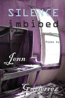 Silence Imbibed