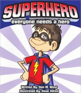 Superhero: Everyone Needs a Hero