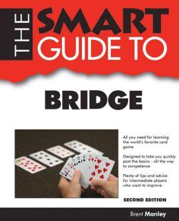 The Smart Guide to Bridge