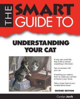 The Smart Guide to Understanding Your Cat