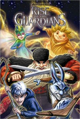 Rise of the Guardians: Hidden Truth and Other Stories